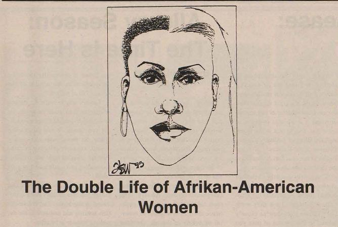 """The Double Life of Afrikan-American Women"""